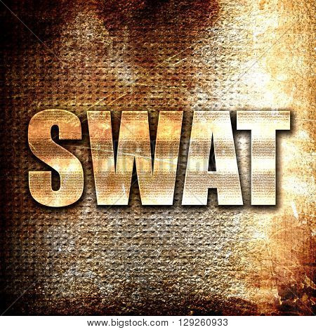 swat, rust writing on a grunge background