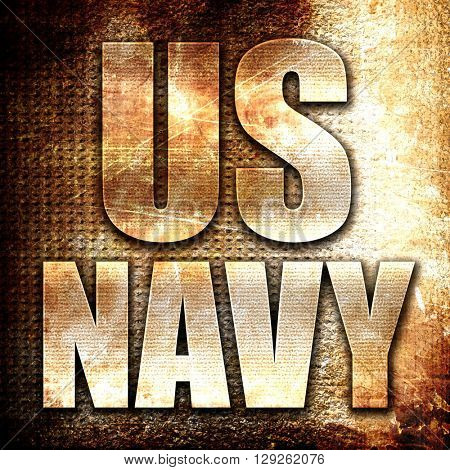 us navy, rust writing on a grunge background