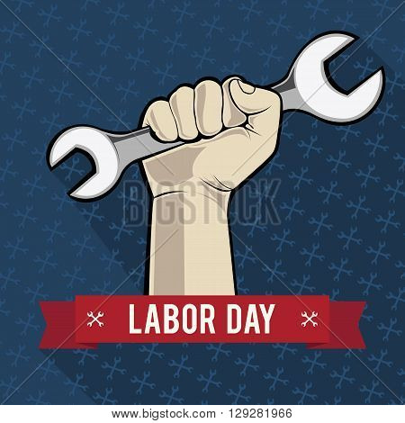 Illustration of Labor Day. Man's hand with a clenched in her spanner.