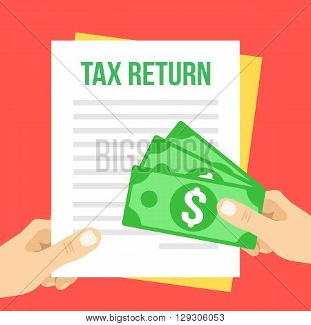 Tax return flat illustration. Hand holds Tax return form and hand giving money. Vector illustration isolated on red background