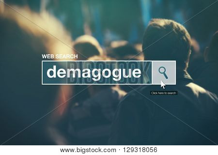 Demagogue - web search bar glossary term on internet