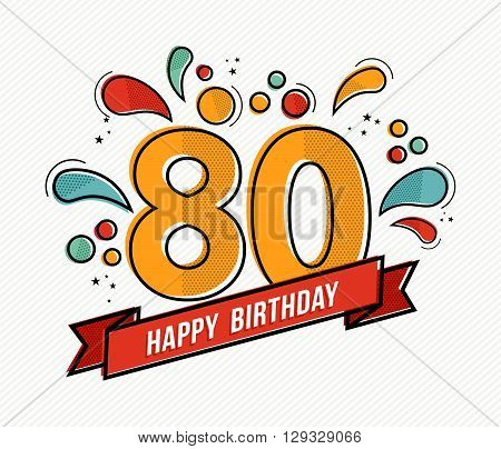Colorful Happy Birthday Number 80 Flat Line Design