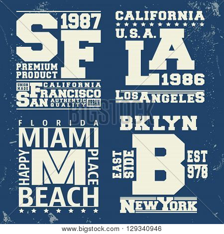 T-shirt print design. New York Los Angeles San Francisco Miami vintage stamp. Printing and badge applique label t-shirts jeans casual wear. Vector illustration.
