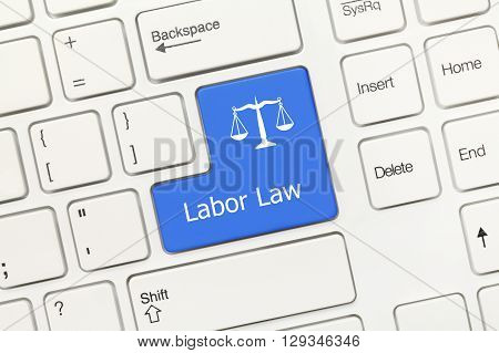 Close-up view on white conceptual keyboard - Labor Law (blue key) poster