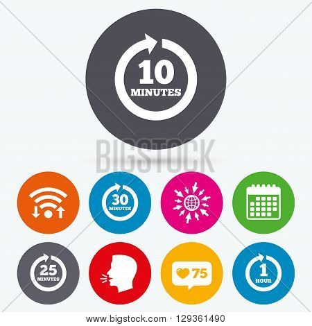 Wifi, like counter and calendar icons. Every 10, 25, 30 minutes and 1 hour icons. Full rotation arrow symbols. Iterative process signs. Human talk, go to web.