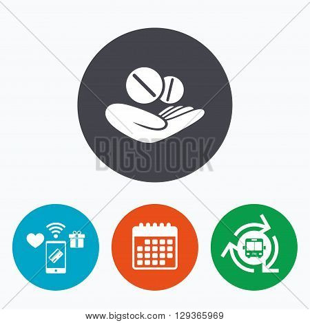 Medical insurance sign icon. Health insurance. Tablets pills symbol. Mobile payments, calendar and wifi icons. Bus shuttle.