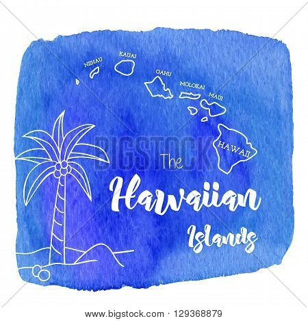Palm tree and Hawaii map.Hawaiian Islands on abstract hand painted watercolor blot. Blue and indigo banner flyer. Vector template. Tropical summer graphic design for woman t shirt.