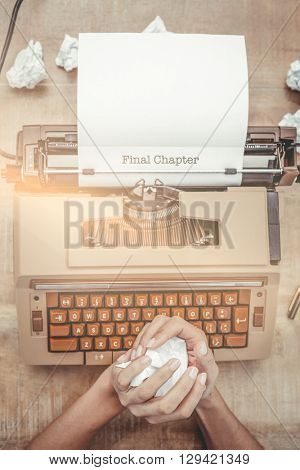 The word final chapter against above view of old typewriter