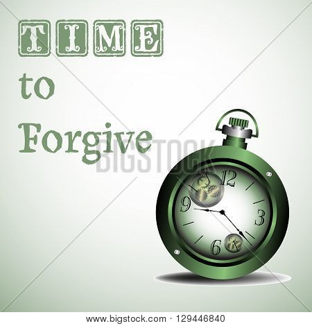 Abstract colorful background with ancient green watch and the text time to forgive written with green letters