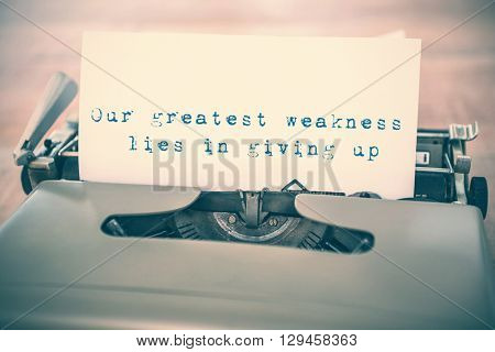 Our greatest weakness lies in giving up message against a paper in a printer