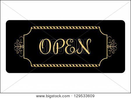 Open Sign. Effect of gold. Print with allowing symbol for store shop cafe hotel business office etc. Informative icon. Entrance signboard isolated on white background. Stock Vector illustration