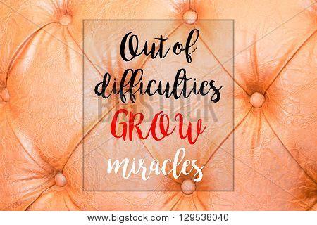 Orange genuine leather background with inspiration quote stock photo