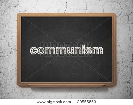 Politics concept: text Communism on Black chalkboard on grunge wall background, 3D rendering