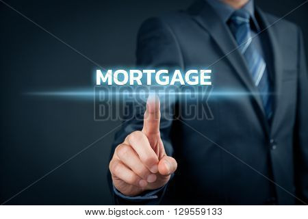 Mortgage concept. Financial agent (client businessman) click on text mortgage.