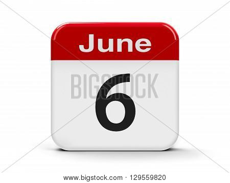 Calendar web button - The Sixth of June three-dimensional rendering 3D illustration