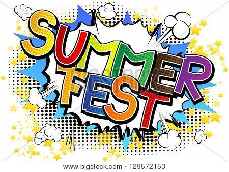 Summer Fest - Comic book style word on comic book abstract background.