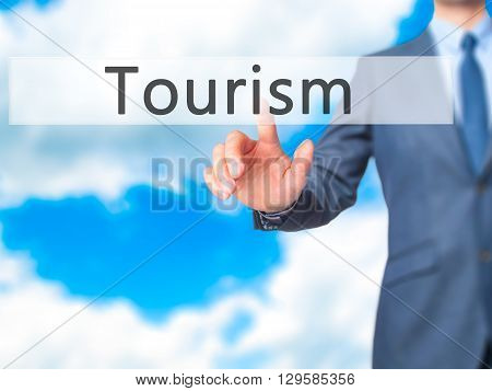 Tourism - Businessman Hand Pressing Button On Touch Screen Interface.