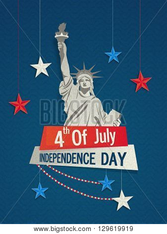Pamphlet, Banner or Flyer design with Statue of Liberty and American Flag colors hanging stars for 4th of July, Independence Day celebration.