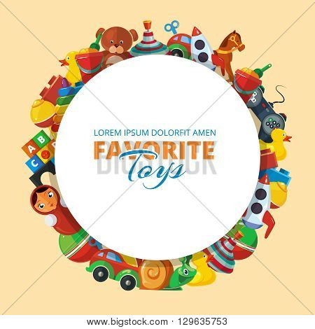 Toys icons for kids isolate on light background. Toys vector illustrations pack. Cartoon toys set in circle shape with place for your text.