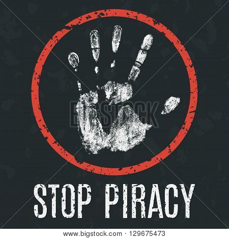 Conceptual vector illustration. Global problems of humanity. Stop piracy