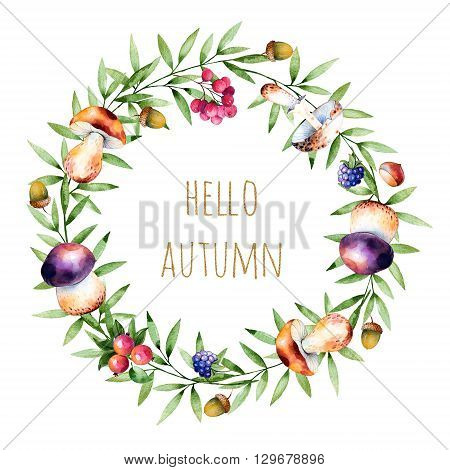 Colorful autumn wreath with autumn leaves, flowers, branch, berries, acorn, mushrooms, blackberries and text Hello Autumn