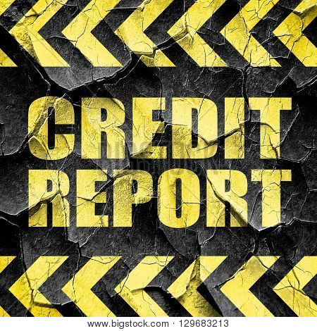 credit report, black and yellow rough hazard stripes