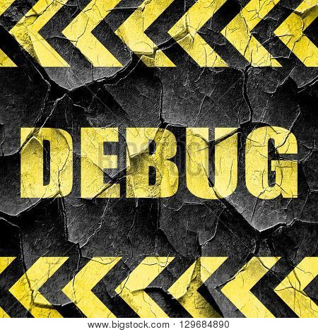 debug, black and yellow rough hazard stripes