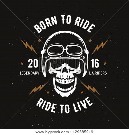 Vintage motorcycle t-shirt graphics. Born to ride. Ride to live. Biker t-shirt. Motorcycle emblem. Monochrome skull. Vector illustration.