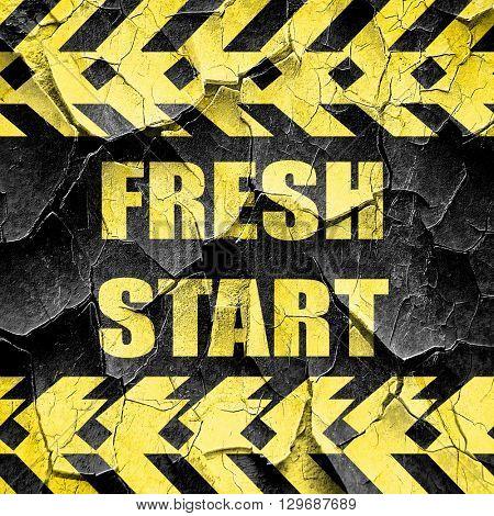 Fresh start sign, black and yellow rough hazard stripes