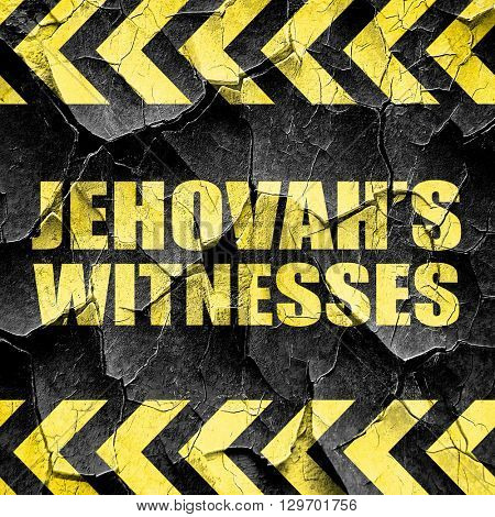 jehovah's witnesses, black and yellow rough hazard stripes