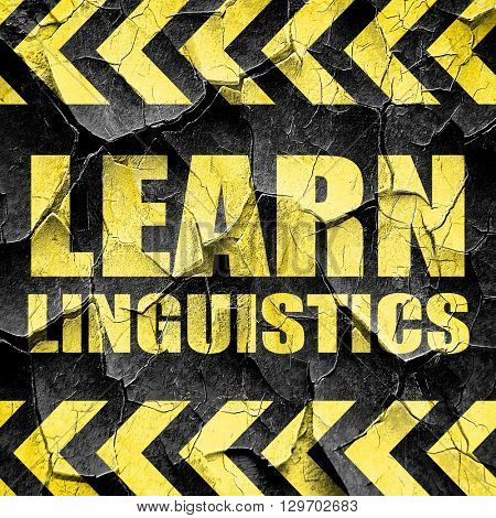 learn linguistics, black and yellow rough hazard stripes