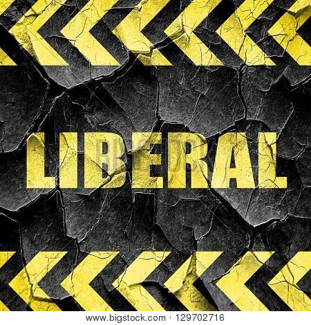 liberal, black and yellow rough hazard stripes