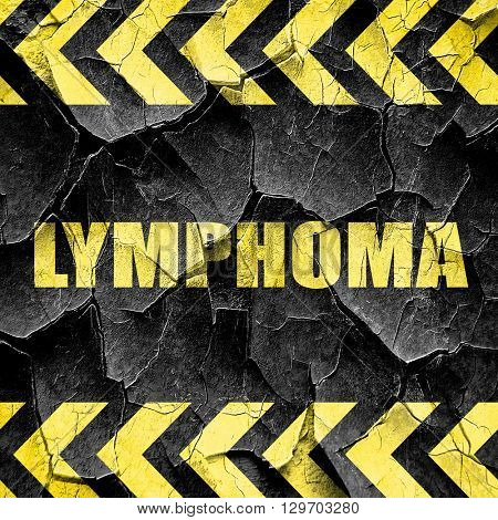 lymphoma, black and yellow rough hazard stripes