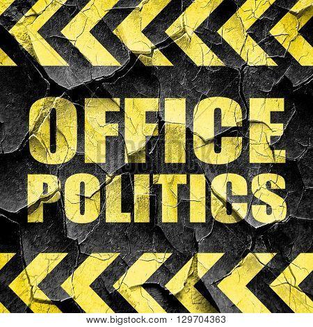 office politics, black and yellow rough hazard stripes