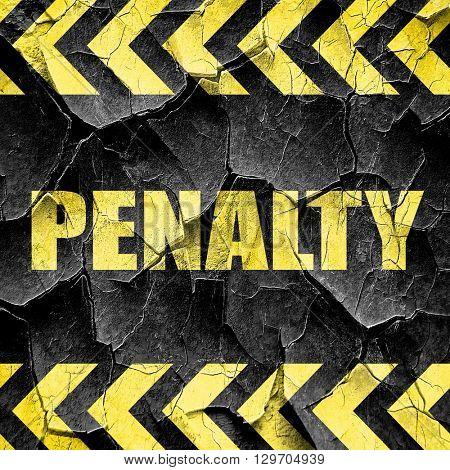 penalty, black and yellow rough hazard stripes