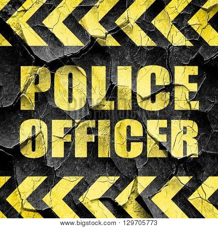 police officer, black and yellow rough hazard stripes
