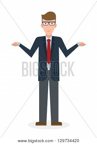 Confusing businessman on white background. Isolated character. Businessman shrugging shoulders. Uncertain, unsure and worry. Thinking about answer. poster