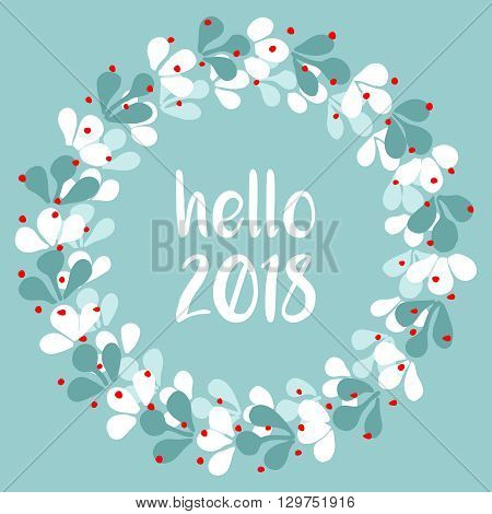 Pastel laurel wreath hello New Year 2018 white vector isolated on mint green background