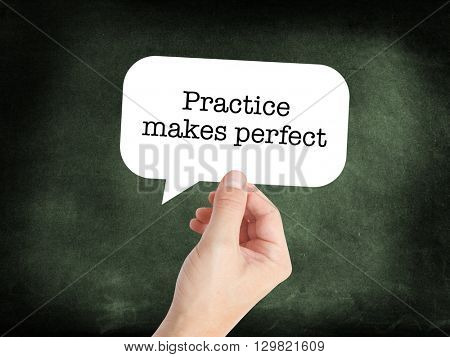 Practice makes perfect written on a speechbubble