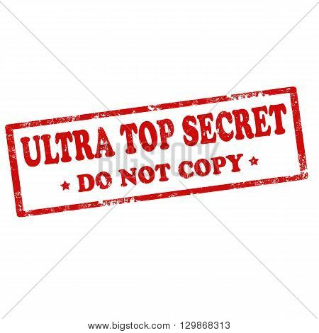 Grunge rubber stamp with text Ultra Top Secret,vector illustration