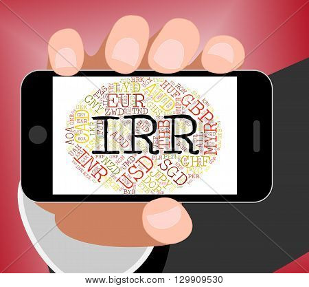 Irr Currency Means Foreign Exchange And Fx