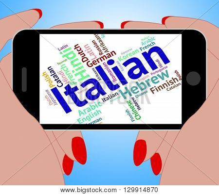 Italian Language Indicates Speech Text And Foreign