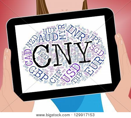 Cny Currency Indicates Forex Trading And Banknotes
