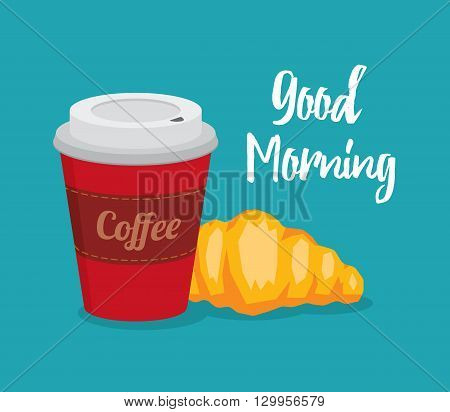 Coffee and croissant. Good Morning. Flat illustration.