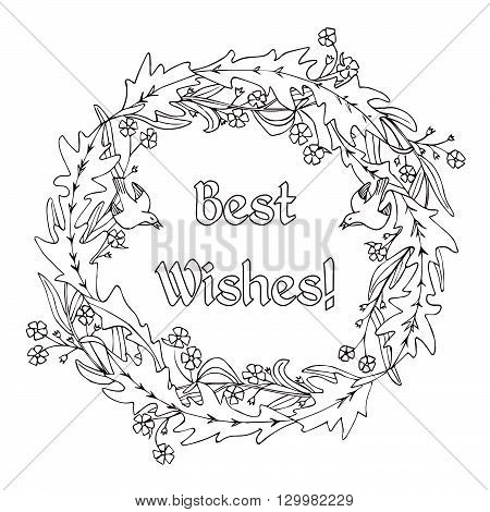 Hand drawn black and white flower wreath. Coloring book for adults. Antistress therapy or design for greeting card.