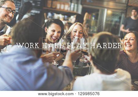 Work Hard Play Harder Motto Phrase Concept