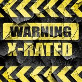 Xrated sign isolated, black and yellow rough hazard stripes poster
