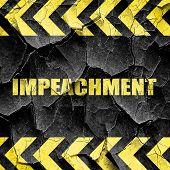 impeachment, black and yellow rough hazard stripes poster