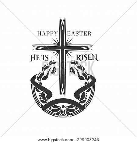 Happy Easter And He Is Risen Icon Of Cross Crucifix Laurel Wreath For Christian Religious Easter Hol