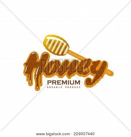 Honey Natural Beekeeping Icon Design For Honey Jar Label Of Honey Splash Drops On Wooden Dipper Spoo